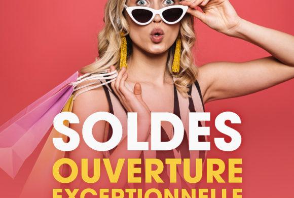 SOLDEs : OUVERTURE EXCEPTIONNELLE CE 19 JUILLET !