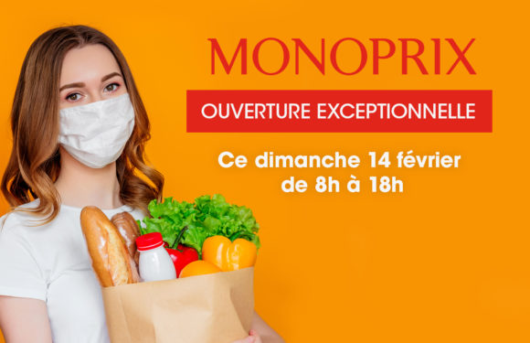 OUVERTURE EXCEPTIONNELLE DE MONOPRIX CE DIMANCHE 14/02