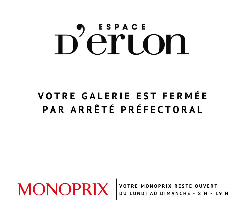 Galerie fermée – monoprix ouvert
