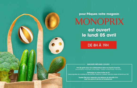 MONOPRIX ouvert lundi de pâques 2021